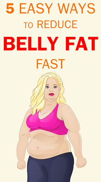 5 Easy Ways to Reduce Belly Fat Fast