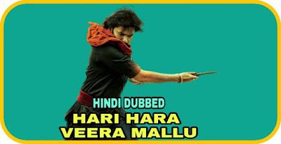 Hari Hara Veera Mallu Hindi Dubbed Movie
