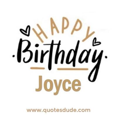Happy Belated Birthday Joyce.