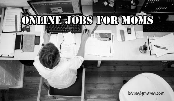 online jobs for moms - motherhood - family budget - family income - money - sideline - make extra money - work at home moms - Bacolod mommy blogger - teleconference - online clients - computer- laptop - high-speed internet - average pay rates