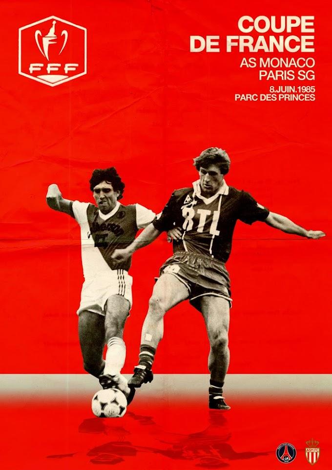Finale coupe de France 1985. PSG-MONACO.