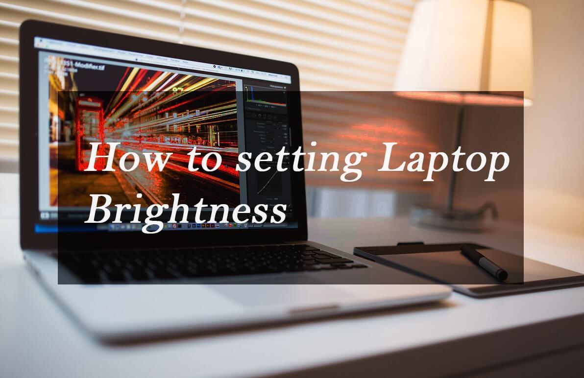 Cara meredupkan kecerahan laptop