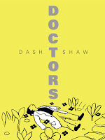 Doctors by Dash Shaw.