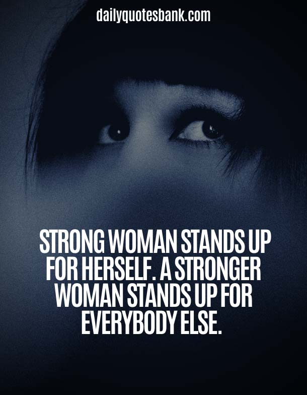 Quotes About Being A Strong Woman and Moving On