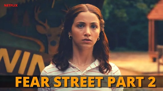 Fear Street Part 2 Trailer And Cast