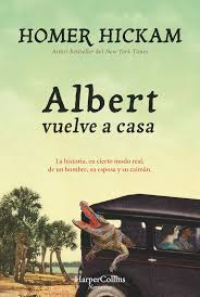 """Albert vuelve a casa"" de Homer Hickam"