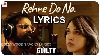 Rehne-Do-Na-Lyrics- Ankur-Tewari