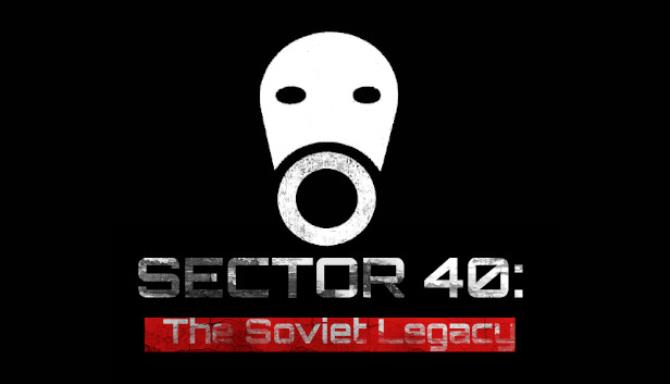 sector-40-the-soviet-legacy