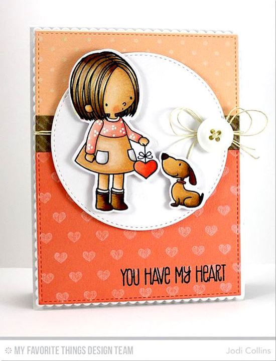 Handmade card from Jodi Collins featuring Birdie Brown You Have My Heart stamp set and Die-namics, Swiss Dots and Tiny Hearts Background stamps and Stitched Circle STAX Die-namics #mftstamps