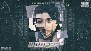 Woofer 2 Lyrics Deep Kalsi Ft Kr$na