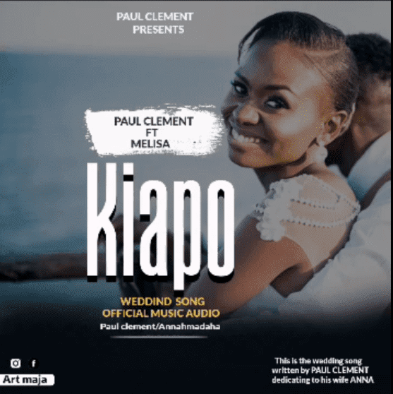 Paul Clement Ft Melisa John – Kiapo