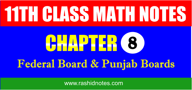 F.Sc. Part-1 (1st Year) Math Chapter 8 Notes Free Download