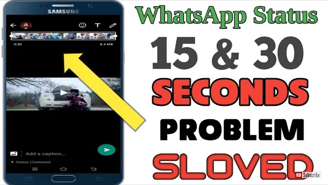 How to put more than 30 seconds of status on WhatsApp(15sec 30sec full video) in one click
