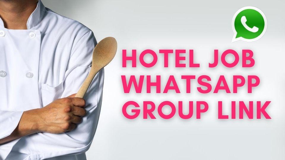 Hotel Job Whatsapp Group Link