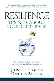 Resilience: It's Not About Bouncing Back: How Leaders and Organizations Can Build Resilience Before Disruption Hits free book promotion site Jennifer Eggers