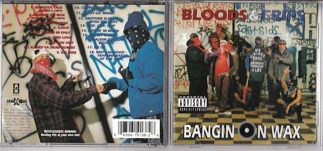 Bloods & Crips - Bangin On Wax  #PMRC PunkMetalRap.com