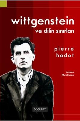 Wittgenstein ve Dilin Sınırları - Pierre Hadot - EPUB PDF Ekitap indir