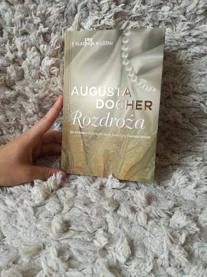 Rozdroża- Augusta Docher