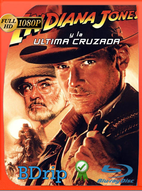 Indiana Jones 3: La última cruzada (1989) BDRip [1080p] latino [Google Drive] Panchirulo