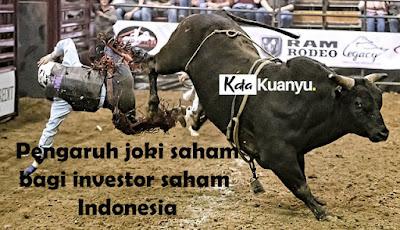 Pengaruh joki saham bagi saham Indonesia