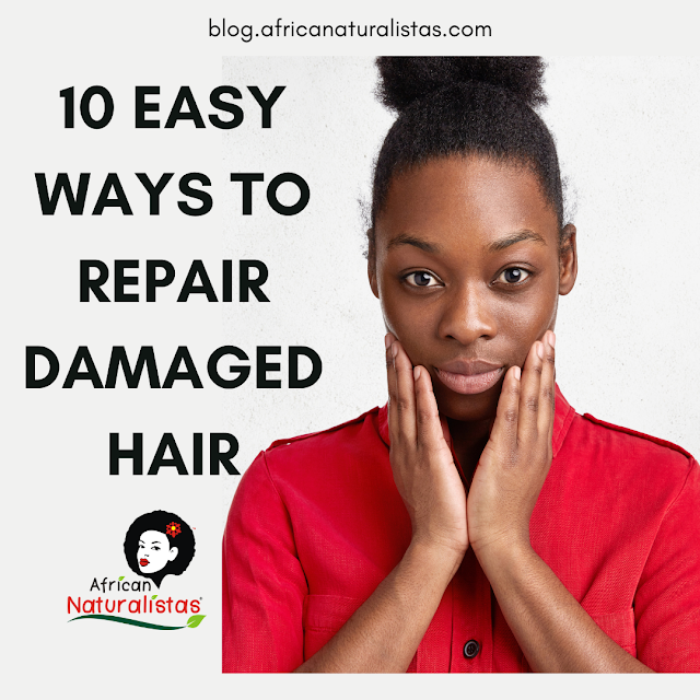 10 EASY WAYS TO REPAIR DAMAGED HAIR