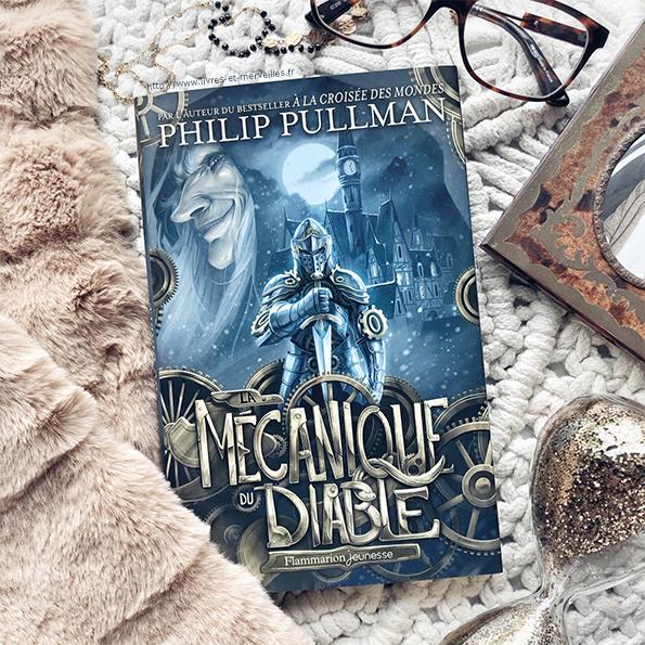 La Mécanique du diable de Philip Pullman