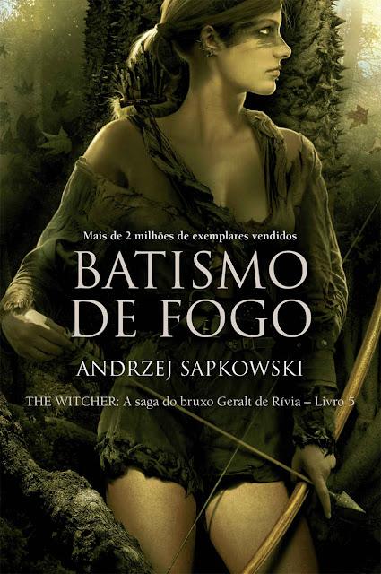 Batismo de Fogo Andrzej Sapkowski
