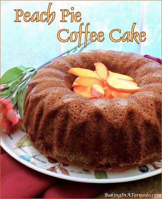 Peach Pie Coffee Cake, a breakfast cake with hints of peach pie. | Recipe developed by www.BakingInATornado.com | #recipe #bake
