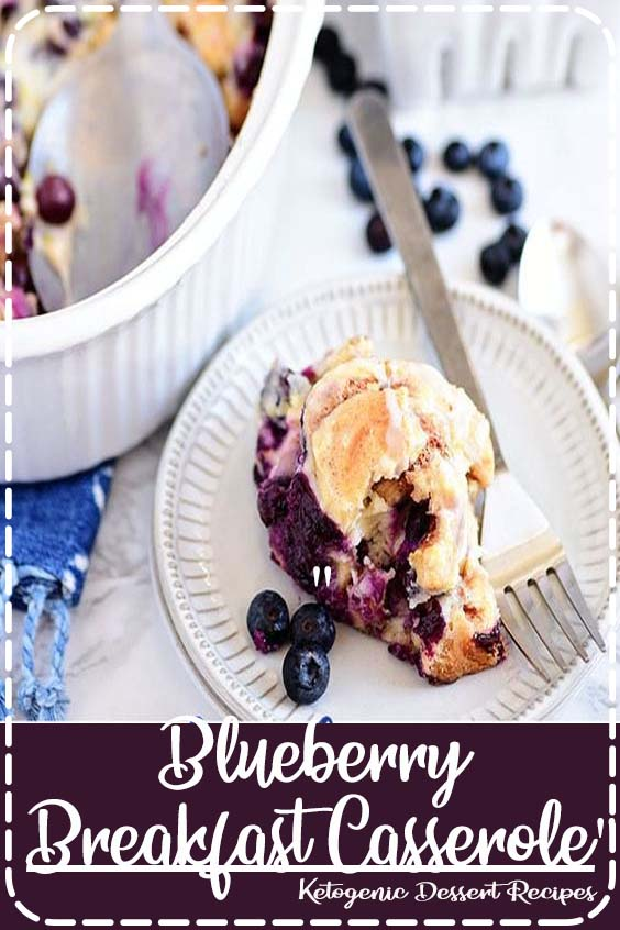 This Blueberry Breakfast Casserole takes cinnamon rolls to the next level for a decadent s   Blueberry Breakfast Casserole