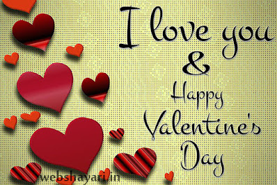 i love you and happy valentines day