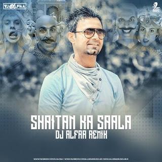 Shaitan Ka Saala (Bala Song) Dj Remix Song Download