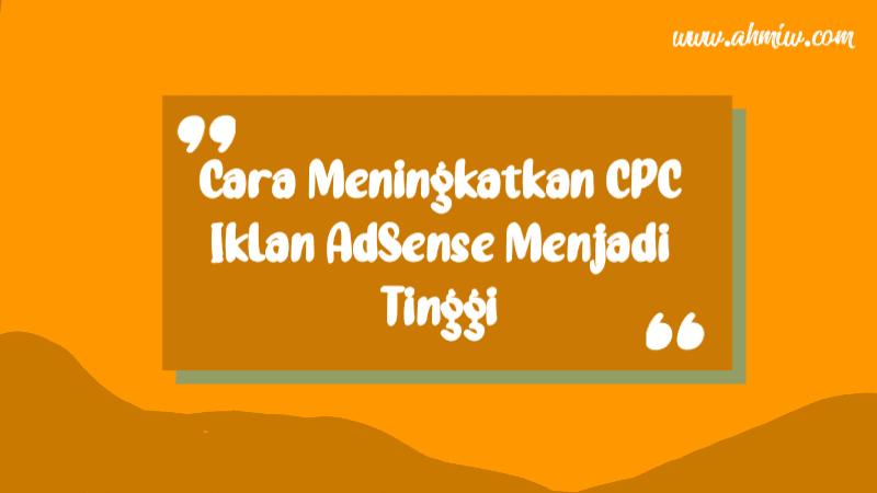 Meningkatkan CPC iklan AdSense