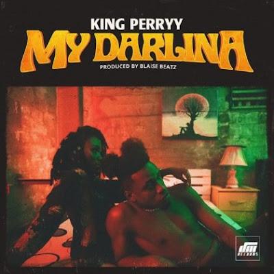 King Perryy – 'My Darlina' [Audio]