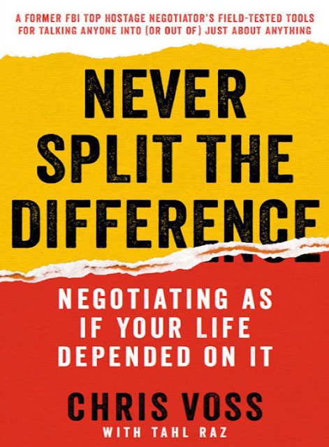 Télécharger Never Split the Difference- Negotiating As If Your Life Depended On It pdf