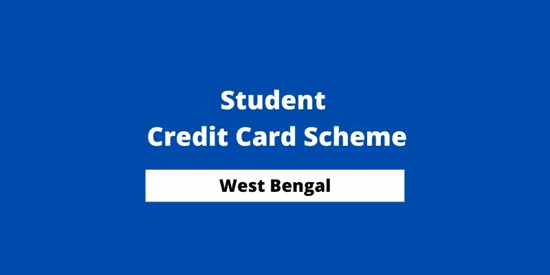 West Bengal Student Credit Card Scheme [Guidelines PDF]