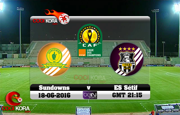 مشاهدة مباراة وفاق سطيف وصن داونز اليوم 18-6-2016 دوري أبطال أفريقيا