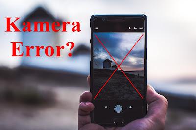 5 Cara Mengatasi Kamera Smartphone Android Tidak Bisa Dibuka