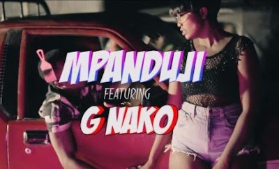 VIDEO MPANDUJI FT G NAKO - FUNGA MDOMO