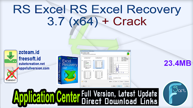 RS Excel RS Excel Recovery 3.7 (x64) + Crack_ ZcTeam.id