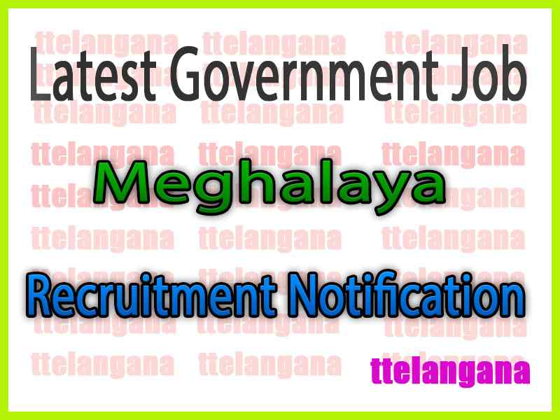 Latest Meghalaya Government Job Notifications