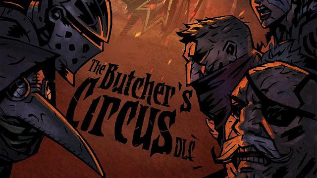 Darkest Dungeon (Switch): DLC The Butcher's Circus adicionará multiplayer ao jogo