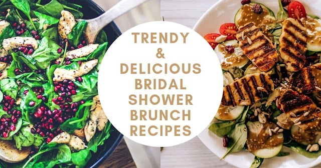Trendy and Delicious Bridal Shower Brunch Recipes