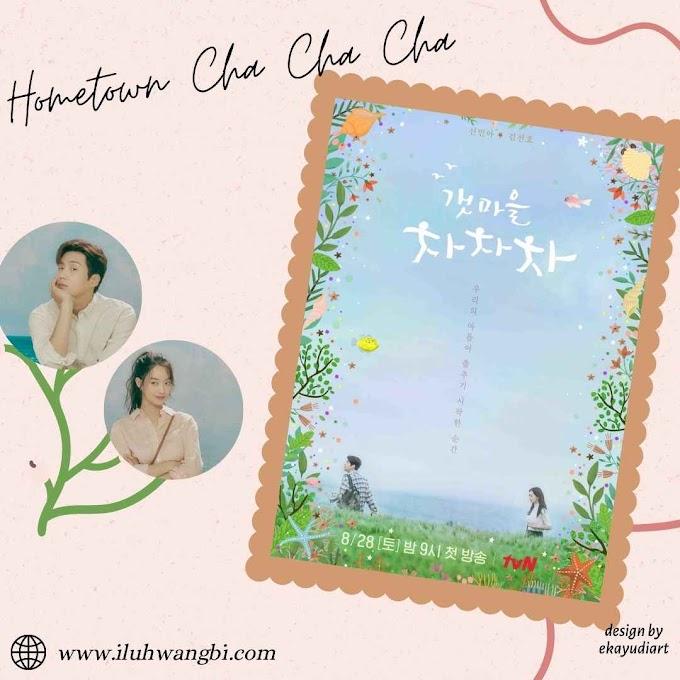 Drama Hometown Cha Cha Cha (2021) Adaptasi Gadis Kota di Desa
