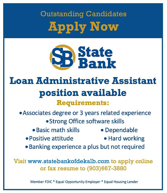 State Bank of De Kalb in Clarksville is looking for someone special