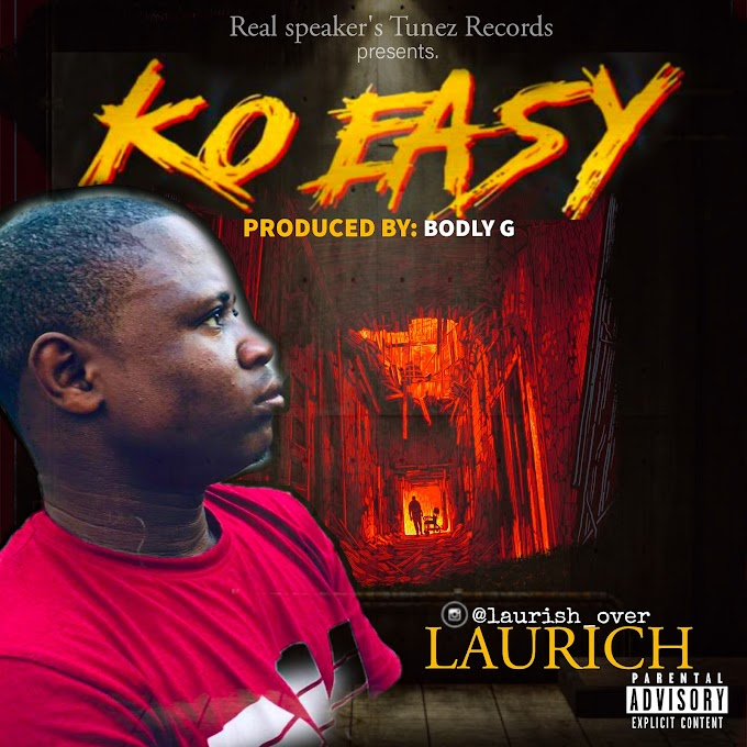 Music: Laurich - Ko Easy [Prod. Bodly G]