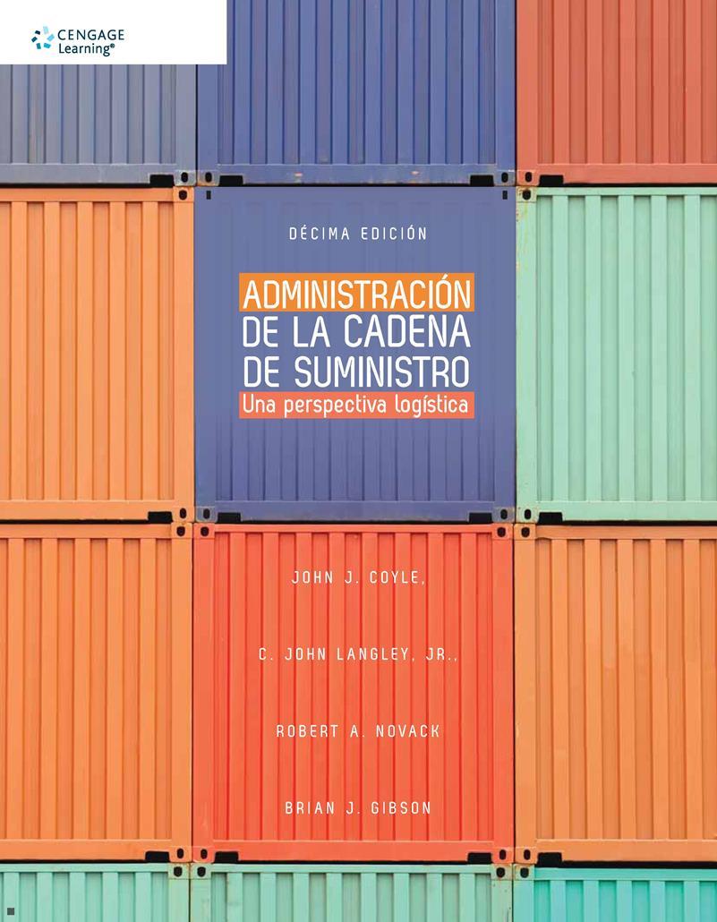 Administración de la cadena de suministro, 10ma Edición – John J. Coyle