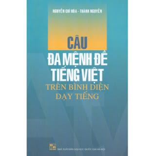 Câu Đa Mệnh Đề Tiếng Việt Trên Bình Diện Dạy Tiếng ebook PDF EPUB AWZ3 PRC MOBI