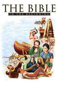 Watch The Bible: In the Beginning… Online Free in HD