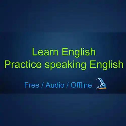 إذا كنت ترغب في تحسين مستواك في اللغة الإنجليزية أو تحسين محادثتك ، فإن هذا البرنامج هو ما تريده بالضبط عزز من الاستماع وفهم وتحدث اللغة الإنجليزية