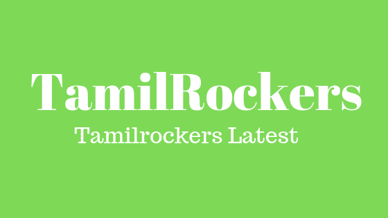Tamilrockers Latest